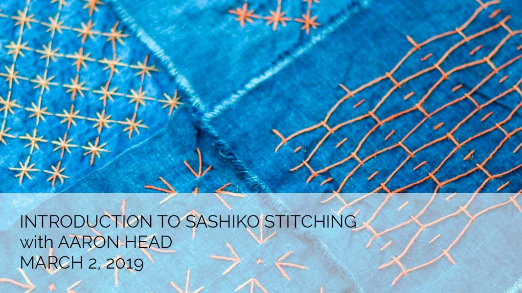 Sashiko Stitching with Aaron Head