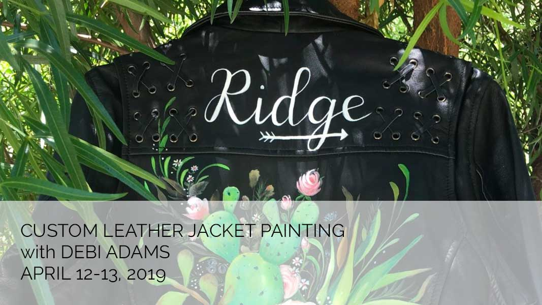 Leather Jacket Painting with Debi Adams