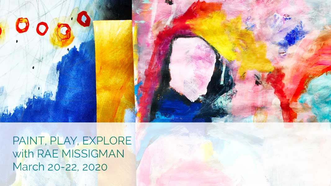 Paint, Play, Explore with Rae Missigman