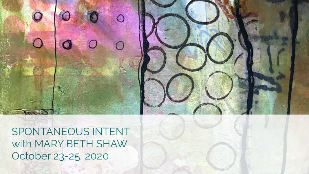 Spontaneous Intent with Mary Beth Shaw
