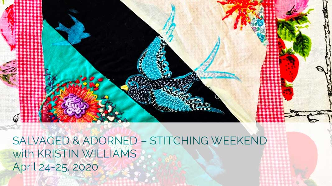 Salvaged & Adorned - Stitching Weekend