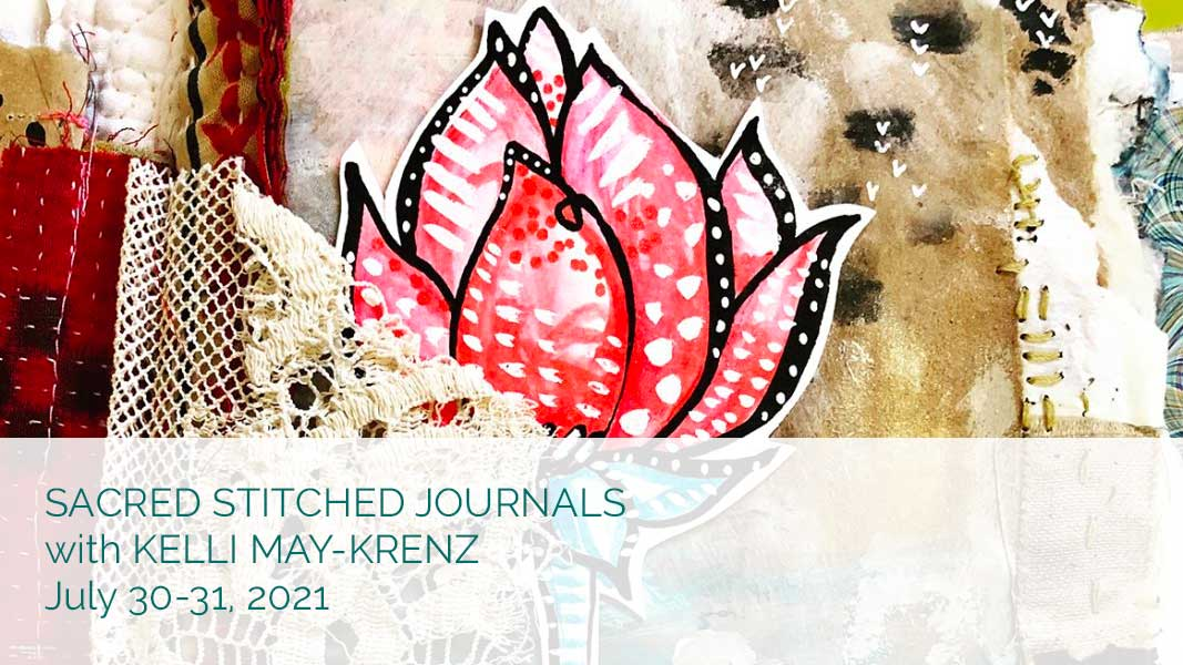 Sacred Stitched Journals with Kelli May-Krenz